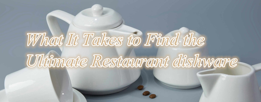 Ultimate Restaurant dishware-2