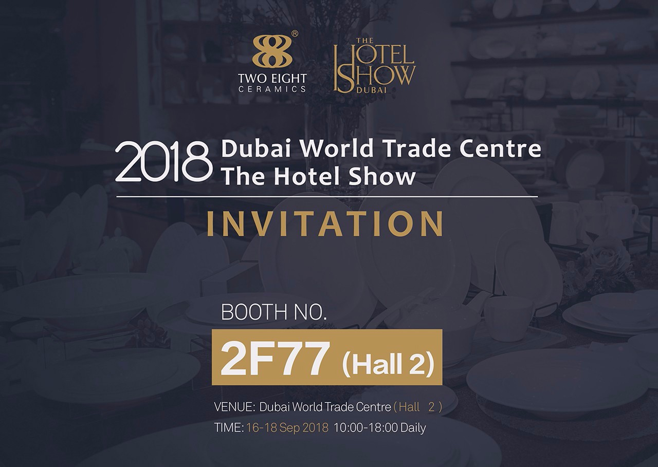 Two Eight-Two Eight Ceramics - The 18th 2018 Dubai International Hotel Exhibition